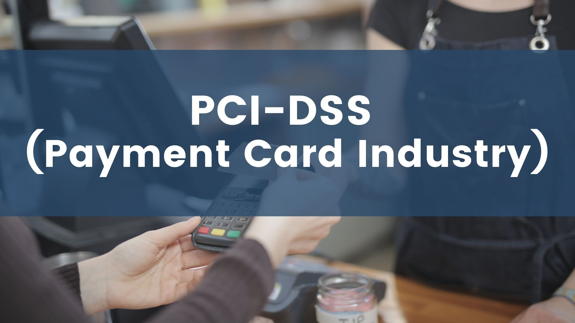 PCI-DSS (Payment Card Industry) course image